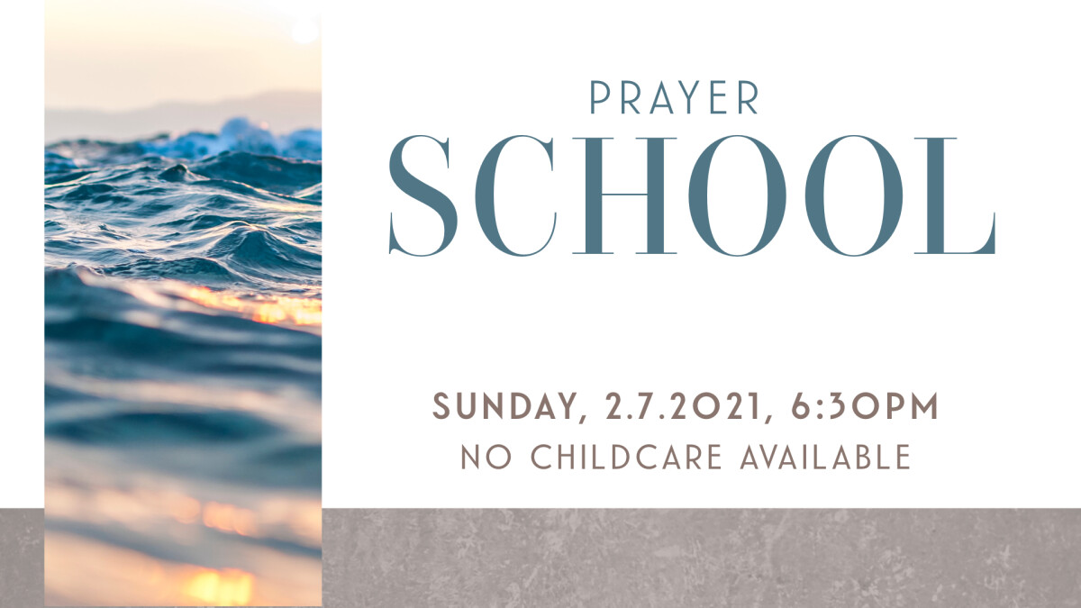 Prayer School